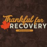 Thankful For Recovery